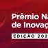 Prêmio Nacional de Inovação recebe inscrições até 16 de novembro